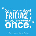 Don't worry about failure