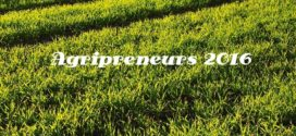 Are you an Agritech Entrepreneur / Startup??? Don't miss Agripreneurs 2016…