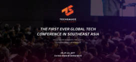 Techsauce Global Summit – Bangkok to Host Southeast Asia's First Global-scale Tech Summit on 28-29 July, 2017